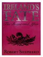 Shepherd, Robert - Ireland's Fate: The Boyne and After - 9781854101013 - KOC0003058