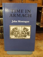 Montague, John - Time in Armagh (Gallery Books) - 9781852351120 - KOC0003402