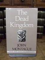 Montague, John - The Dead Kingdom, Part II: This Neutral Realm - 9780851053950 - KOC0003404