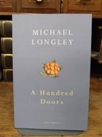 Longley, Michael - A Hundred Doors - 9780224091381 - KOC0003542