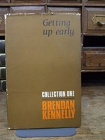 Kennelly, Brendan - Collection One. Getting Up Early -  - KOC0003563