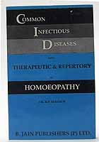 Dr. R. P. Mathur - Common Infectious Diseases with Therapeutic & Repertory in Homeopathy -  - KOC0018528