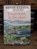 Cleeve, Brian - Tread Softly in This Place - 9780304290901 - KOC0018669