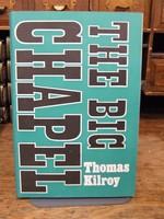 Kilroy, Thomas - The Big Chapel - 9780571097005 - KOC0018677
