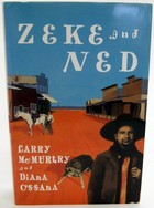 Mcmurtry, Larry - Zeke And Ned - 9780752800738 - KOC0023266