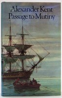 Kent, Alexander - Passage to Mutiny - 9780091263300 - KOC0023324