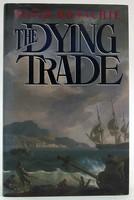 Donachie, David - The Dying Trade - 9780333574942 - KOC0023326
