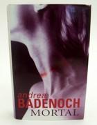 Badenoch, Andrea - Mortal (Macmillan crime) - 9780333731000 - KOC0023334