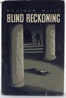 Woosnam Mills - Blind Reckoning -  - KOC0023348