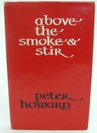 Howard, Peter - Above the Smoke and Stir - 9780901269133 - KOC0023355