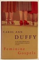 Duffy, Carol Ann - Feminine Gospels - 9780330486439 - KOC0023360