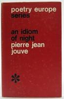 Jouve, Pierre Jean - Idiom of Night (Poetry Europe) - 9780853910268 - KOC0023367