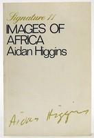 Higgins, Aidan - Images of Africa (Signature) - 9780714507750 - KOC0023373