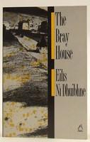 Ni Dhuibhne, Ellis - The Bray House - 9780946211968 - KOC0023375