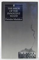 Madden, Deirdre - The Birds of the Innocent Wood - 9780571148806 - KOC0023550