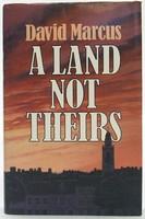 Marcus, David - Land Not Theirs - 9780593012284 - KOC0023568