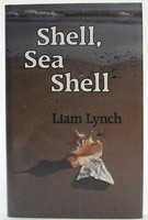 Lynch, Liam - Shell, Sea Shell - 9780905473802 - KOC0023586