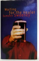 Sweeney, Eamon - Waiting for the Healer - 9780330350297 - KOC0023602