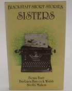 Barr, Fiona, Mahon, Stella, Walsh, Barbara Haycock - Sisters (Blackstaff short stories) - 9780856401657 - KOC0023642