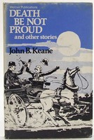 Keane, John B. - Death be Not Proud:  And Other Stories - 9780853424703 - KOC0023648