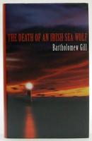 Gill, Bartholomew - The Death of an Irish Sea Wolf - 9780333670224 - KOC0023672