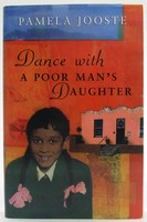 Jooste, Pamela - Dance with a Poor Man's Daughter - 9780385409117 - KOC0024685