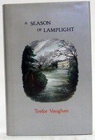Vaughan, Trefor - A Season of Lamplight - 9780907018803 - KOC0024709