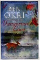 Okri, Ben - Dangerous Love - 9781897580592 - KOC0024755