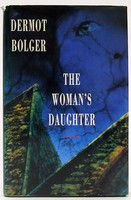 Bolger, Dermot - The Woman's Daughter - 9780670838165 - KOC0024799