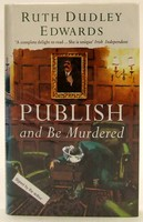Dudley Edwards, Ruth - Publish and Be Murdered (Collins cime) - 9780002325981 - KOC0024804