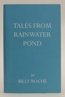 Roche, Billy - Tales from Rainwater Pond - 9780955082146 - KOC0024834