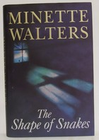Walters, Minette - The Shape of Snakes - 9780333748602 - KOC0025100