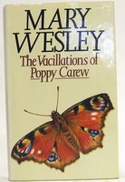 Wesley, Mary - The Vacillations Of Poppy Carew - 9780333421192 - KOC0025102