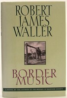Waller, Robert James - Border Music - 9780446518581 - KOC0025136