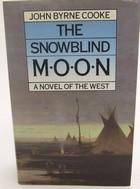 Cooke, John Byrne - Snowblind Moon - 9780356107424 - KOC0025138