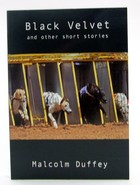 Malcolm Duffey - Black Velvet and Other Short Stories - 9781907530241 - KOC0025139