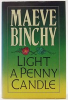 Binchy, Maeve - Light a Penny Candle - 9780091779894 - KOC0025162