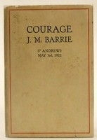 - Courage, by J. M. Barrie. The Rectorial Address Delivered at St. Andrews University, May 3, 1922 -  - KOC0025312