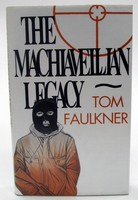 Faulkner, Tom - The Machiavellian Legacy - 9780863328893 - KOC0025436