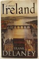 Delaney, Frank - Ireland: A Novel - 9780316725972 - KOC0026682