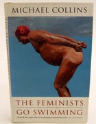 Collins, Michael - The Feminists Go Swimming - 9781897580080 - KOC0026683