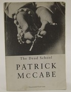 Patrick McCabe - The dead school -  - KOC0027559