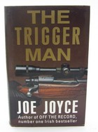 Joyce, Joe - The Trigger Man - 9780434370702 - KOC0027607