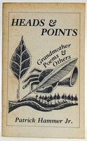 Hammer, Patrick Jr. - Heads & Points: Grandmother Poems & Others -  - KOC0027910