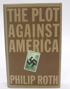 Roth, Philip - The Plot Against America - 9780224074537 - KOC0027912