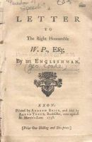 An Englishman [George Coade] - A Letter To The Right Honourable W.P., Esq -  - KON0752793