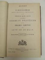 The Commissioners - [Report into the Existence of Corrupt Practices amongst Freemen Electors in the City of Dublin, 1870] -  - KON0822996