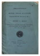 Henry F. Berry - Proceedings of the Royal Irish Academy.  Catalogue of the Mayors, Provosts and Bailiffs of Dublin City, AD 1229 to 1447 (Volume XXVIII, Section C, No. 2 - B003TSTG9Q - KON0823130