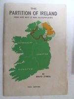 O'Neill, David - The Partition of Ireland: How and Why It was Accomplished -  - KON0823884
