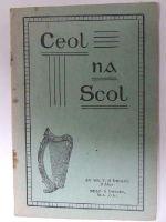 V. O Briain; Sean O Briain - Ceol Na Scol: Leabhar Amhran le Haghaidh na Scol -  - KON0823944